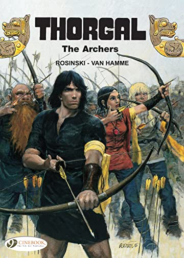 Thorgal Vol. 4: The Archers