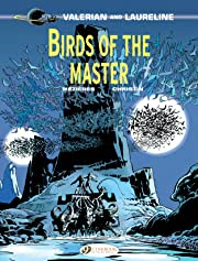 Valerian & Laureline Vol. 5: Birds of the master