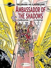 Valerian & Laureline Vol. 6: Ambassador of the Shadows