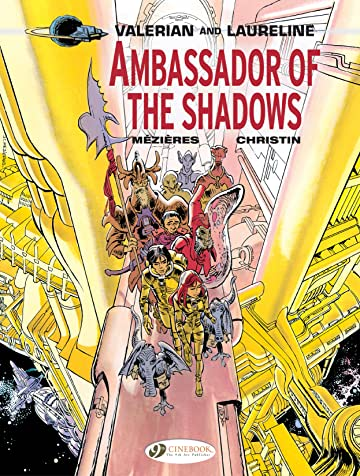 Valerian & Laureline Vol. 6: Ambassador of the Shadows