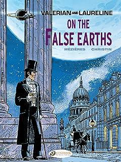 Valerian & Laureline Tome 7: On the false Earth