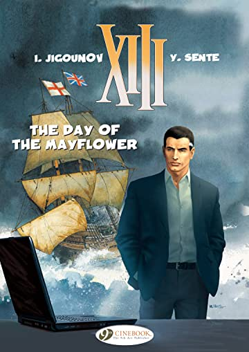 XIII Vol. 19: The day of the Mayflower