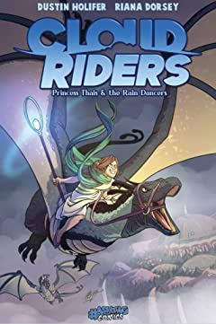 Cloud Riders Vol. 1: Princess Thais and the Rain Dancers