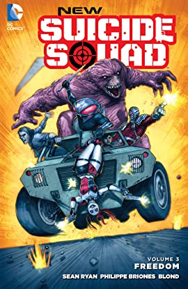 New Suicide Squad (2014-2016) Vol. 3: Freedom