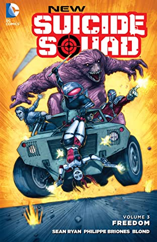 New Suicide Squad (2014-2016) Tome 3: Freedom