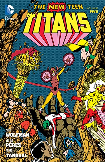 New Teen Titans (1980-1988) Vol. 5