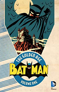 Batman: The Golden Age Tome 1