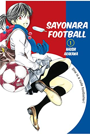 Sayonara, Football Vol. 1