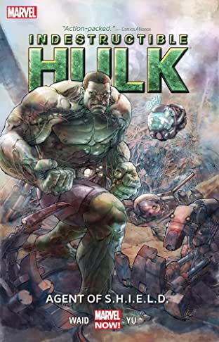 Indestructible Hulk Tome 1: Agent of S.H.I.E.L.D.