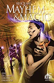 Mayhem and Magic (The Reliquary Series) #3 (of 4)