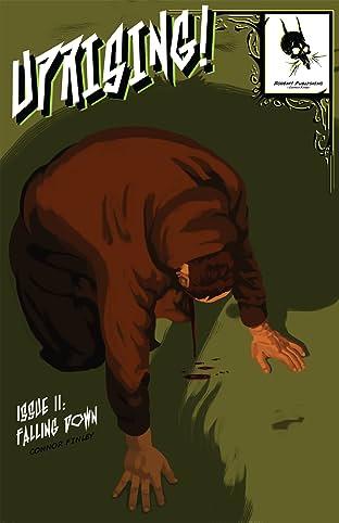 UPRISING!: II: Falling Down