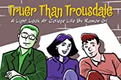 Truer Than Trousdale #1