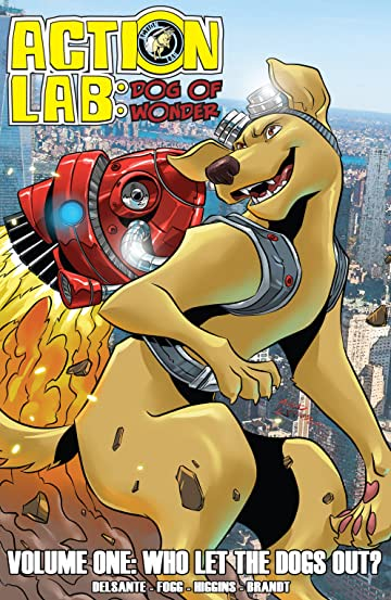 Action Lab: Dog of Wonder Vol. 1: Who Let the Dogs Out?