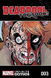 Deadpool: Too Soon? Infinite Comic #3 (of 8)