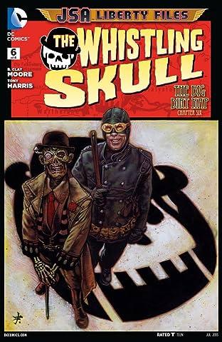 JSA Liberty Files: The Whistling Skull (2012) #6 (of 6)