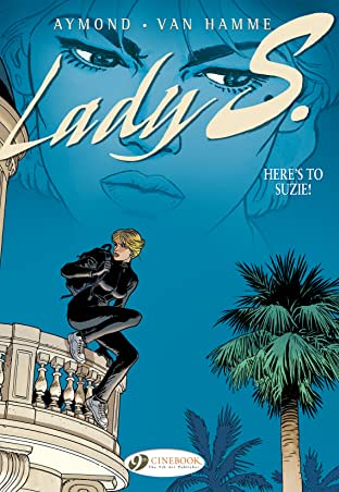 Lady S. Tome 1: Here's to Suzie