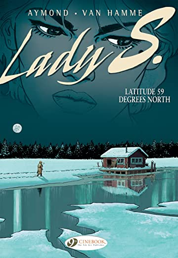 Lady S. Tome 2: Latitude 59 Degrees North