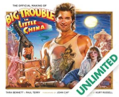 The Official Making of Big Trouble in Little China