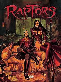 Raptors Tome 1