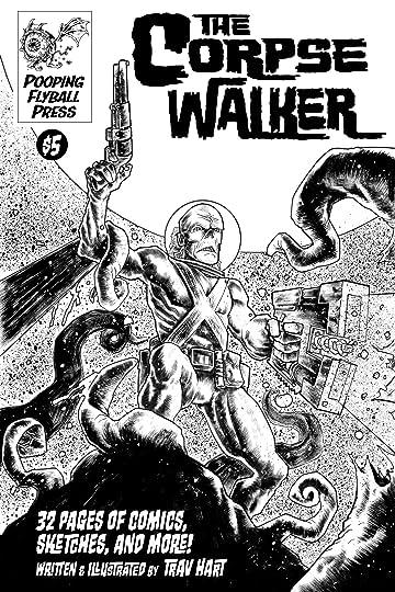 The Corpsewalker #1