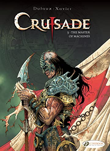 Crusade Vol. 3: The Master of Machines