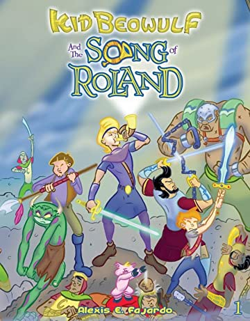 Kid Beowulf and the Song of Roland #1