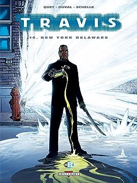 Travis Vol. 10: New York Delaware