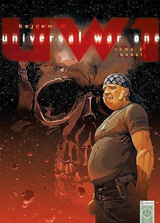 Universal War One Vol. 5: Babel