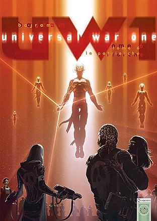Universal War One Vol. 6: Le Patriarche