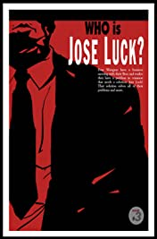 Who is Jose Luck? #3