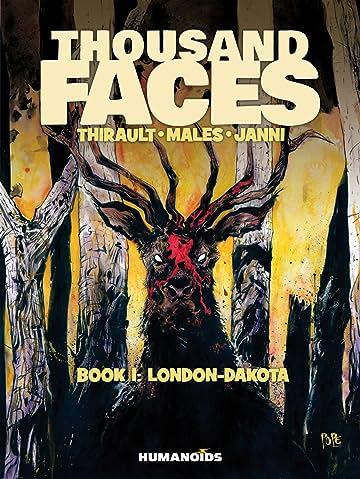 Thousand Faces Vol. 1: London-Dakota