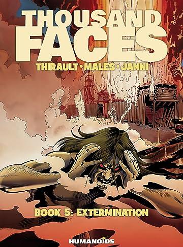 Thousand Faces Vol. 5: Extermination
