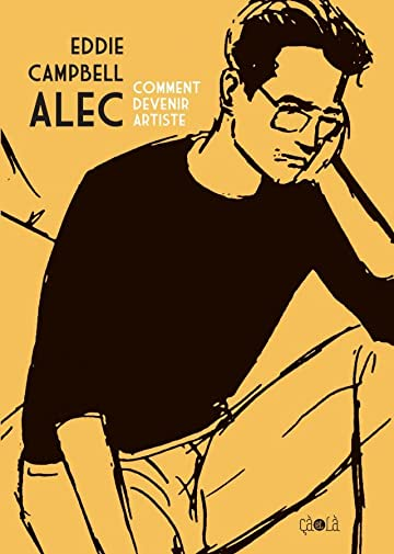 Alec Vol. 3: Comment devenir artiste