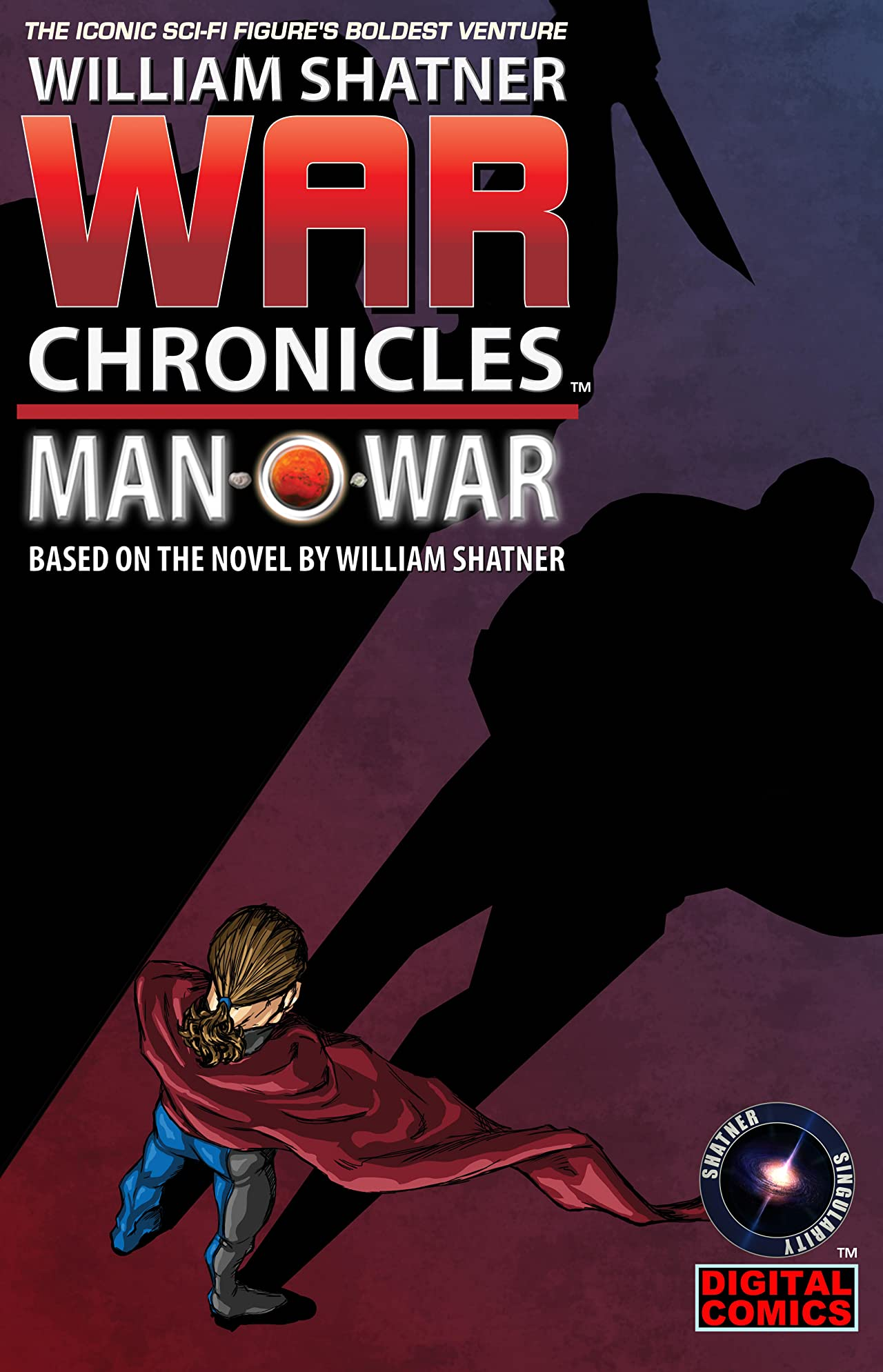 William Shatner's War Chronicles: Man O' War #8