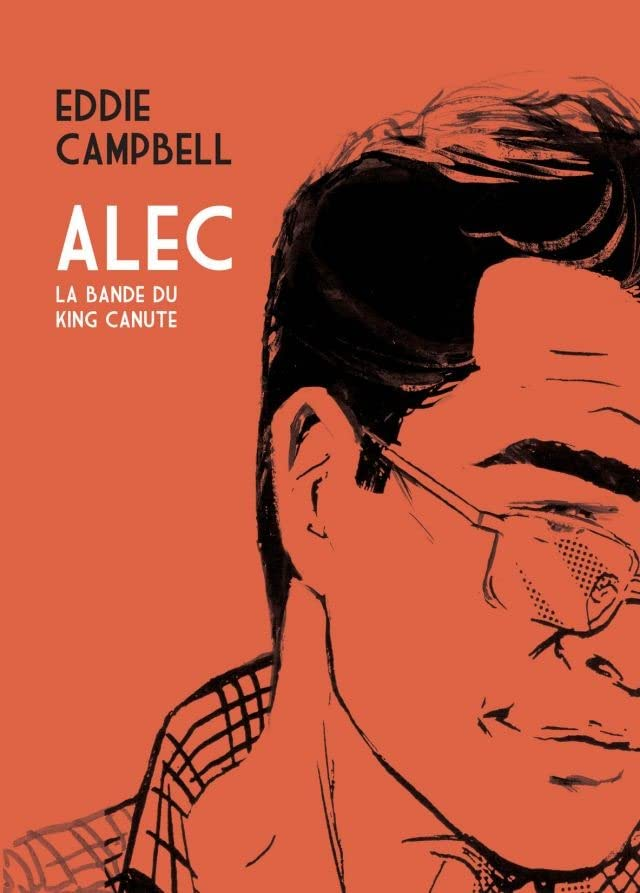 Alec Vol. 1: La bande du king canute