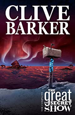 Clive Barker's The Great and Secret Show