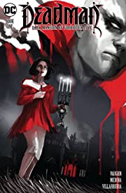 Deadman: Dark Mansion of Forbidden Love (2016-2017) #1