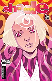 Shade, The Changing Girl (2016-2017) #1