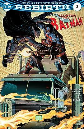 All-Star Batman (2016-2017) #3