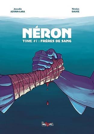 Néron Tome 1