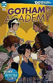 Gotham Academy (2016-) Annual #1