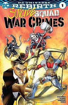 Suicide Squad Special: War Crimes (2016) #1