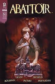 Abattoir #6 (of 6)