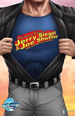 The Secret Origins of Jerry Siegel & Joe Shuster: The Creators of Superman