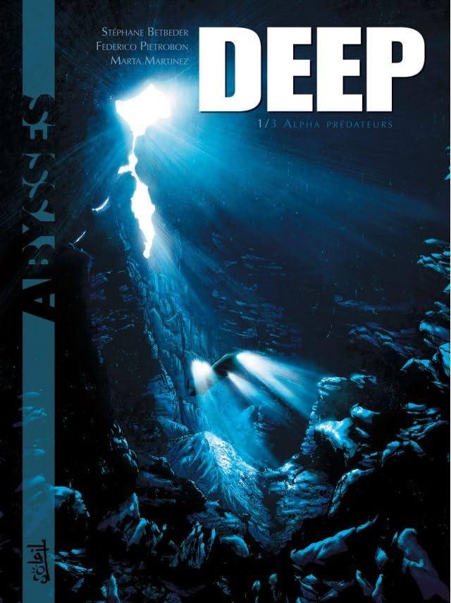 Deep Tome 1: Alpha prédateurs