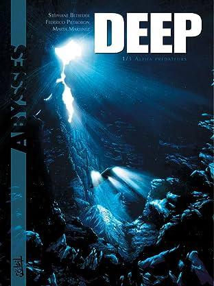 Deep Vol. 1: Alpha prédateurs