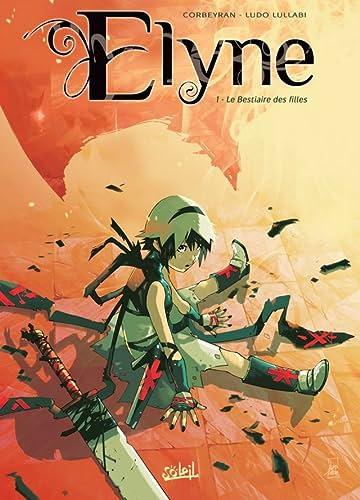 Elyne Vol. 1: Le Bestiaire des filles