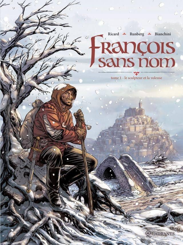 François sans nom Vol. 1: Le Sculpteur et la Voleuse
