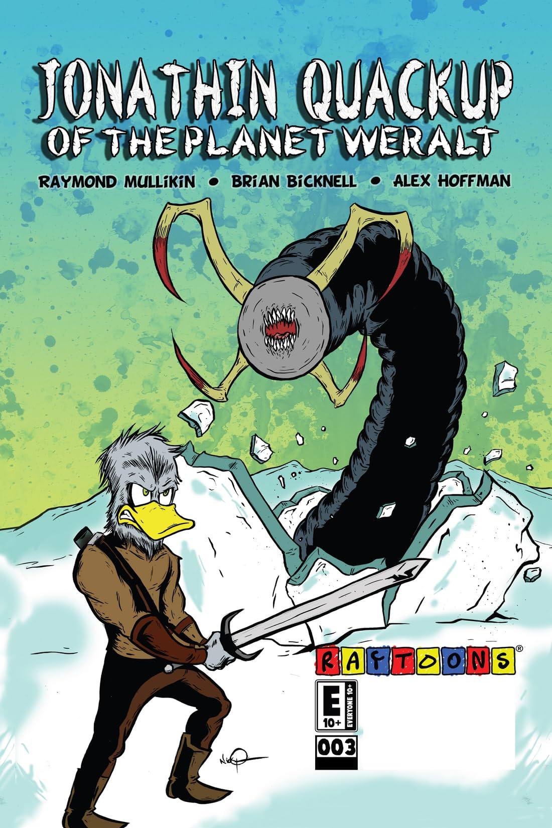 Jonathin Quackup of the Planet Weralt #3