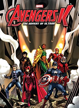 Avengers K - Book Two: The Advent Of Ultron